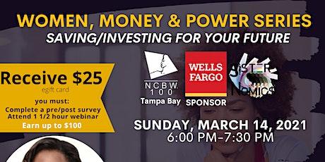 Women, Money and Power Series (Saving/Investing for your Future) biglietti