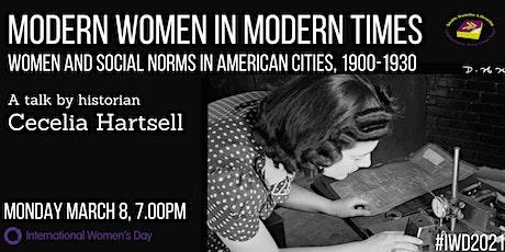 Modern Women in Modern Times: A talk by Cecelia Hartsell tickets