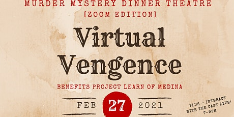 Virtual Vengeance: Murder Mystery Zoom Edition tickets