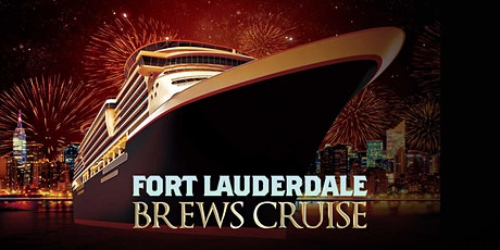 Fort Lauderdale Brews Cruise tickets