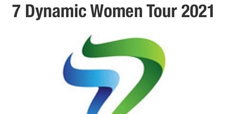 7 Dynamic Women Tour 2021- iCAN. iWILL. iMUST! tickets