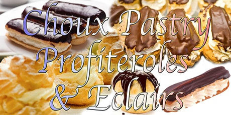 Online Choux pastry Masterclass - w/ Chef Kit; eclairs & profiteroles! tickets