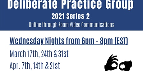 Deliberate Practice Group 2021 Series 2 tickets