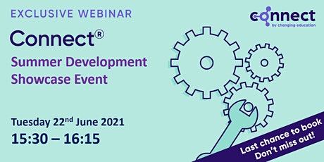 CONNECT Webinar - Summer Development Showcase Event tickets
