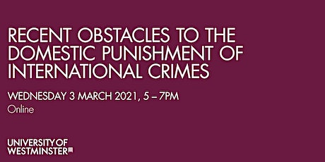 Recent Obstacles to the Domestic Punishment of International Crimes tickets