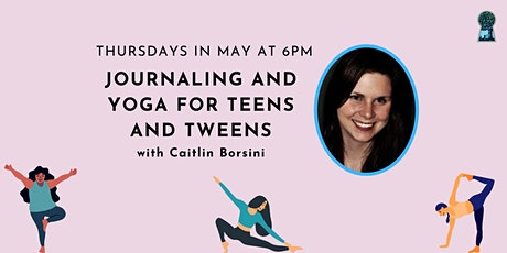 Journaling and Yoga for Teens and Tweens tickets