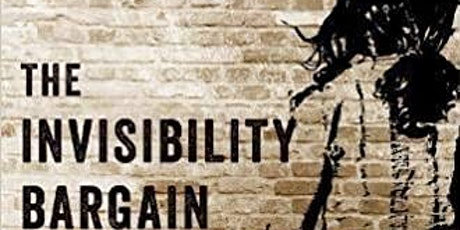 Celebrate the Publication of Jeff Pugh's New Book: The Invisibility Bargain tickets
