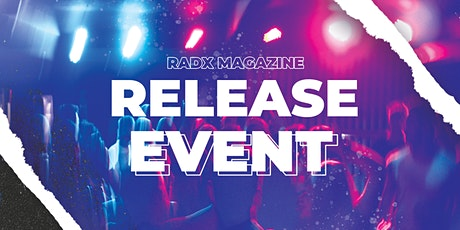 Radx Magazine - Release Party tickets