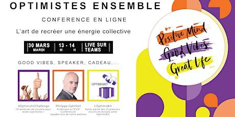 E-Conférence :Optimistes ensemble! L'art de recréer une énergie collective billets