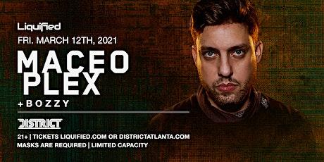 MACEO PLEX | Friday March 12th 2021 | District Atlanta tickets