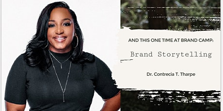 And This One Time At Brand Camp: Brand Storytelling Tickets