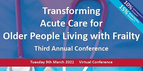 Transforming Acute Care for Older People Living with Frailty tickets