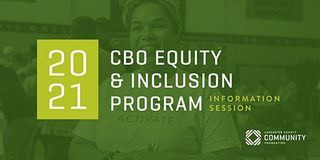 2021 CBO Equity & Inclusion Program Information Session tickets