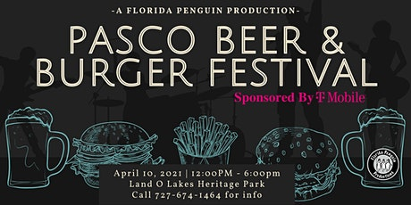 Pasco County Beer & Burger Festival Sponsored by T-Mobile tickets