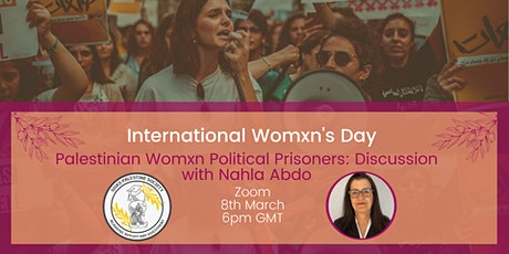 Palestinian Womxn Political Prisoners: Discussion with Nahla Abdo tickets
