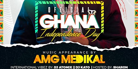OFFICIAL GHANA INDEPENDENCE DAY CHARLOTTE, NORTH CAROLINA WITH AMG MEDIKAL tickets