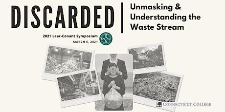 DISCARDED: Unmasking & Understanding the Waste Stream tickets