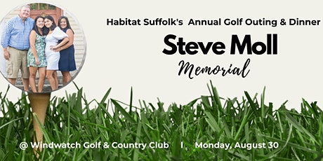 Habitat Suffolk's 2021 Annual Golf Outing & Dinner  in Memory of Steve Moll tickets