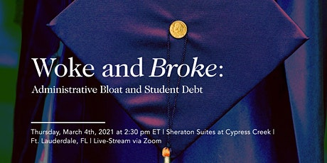 Woke and Broke: Administrative Bloat and Student Debt tickets
