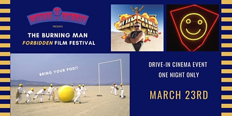 Rogue Cinema Drive-In: Burning Man Forbidden Film Festival & Live Simulcast tickets