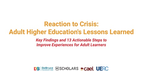 Reaction to Crisis: Adult Higher Education's Lessons Learned tickets