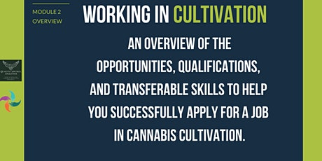 CannaCareers - Module  Two: Working in Cultivation tickets