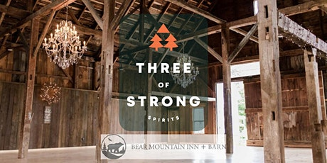Three of Strong Spirits Takeover at Bear Mountain Inn tickets