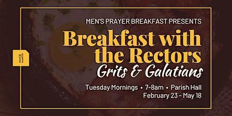 Men's Prayer Breakfast presents Breakfast with the Rectors tickets