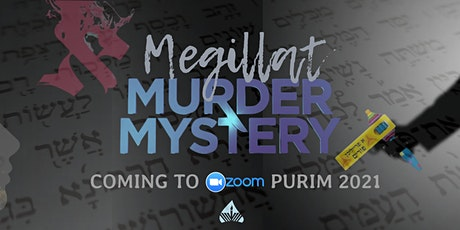 Megillat Murder Mystery   A Shushan Purim Online Event tickets