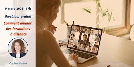 Webinar gratuit  : Comment animer une formation en ligne billets