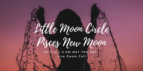 Little Moon Circle - Pisces New Moon billets