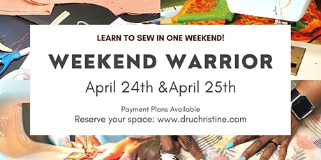 Weekend Warrior Sewing Class -   April  2021 Session tickets