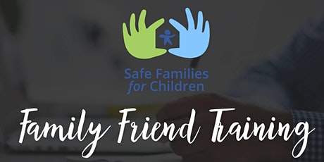 Safe Families Session 2: March Family Friend Training tickets