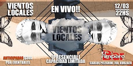 """VIENTOS LOCALES """"En vivo"""" tickets"""