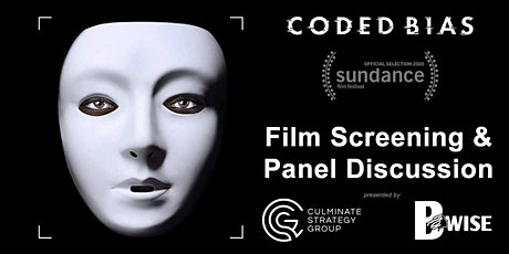 """Coded Bias"" - Film Screening & Panel Discussion tickets"