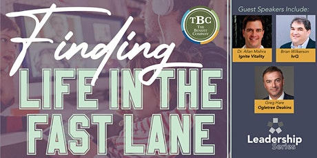 Finding Life in the Fast Lane tickets
