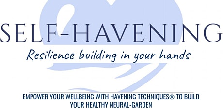 Self-Havening - Resilience Building in Your Hands tickets