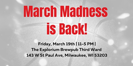 March Madness 2021 | The Explorium Brew Pub Third Ward tickets