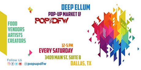 Deep Ellum Pop-Up Market tickets