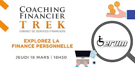 Explorer la finance personnelle avec Coaching Financier TREK ! | SÉRUM billets