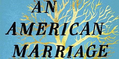 BEYOND WORDS BOOK CLUB PRESENTS - AN AMERICAN MARRIAGE by TAYARI JONES tickets