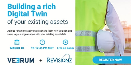 ReVisionz + VEERUM: Building a rich digital twin of your existing assets tickets