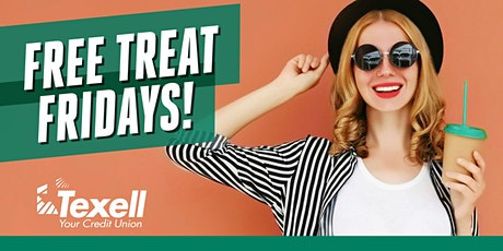 Free Treat Fridays at Texell's Cedar Park Branch! tickets