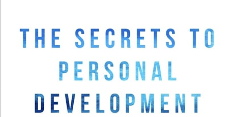 The Secrets to Personal Development tickets