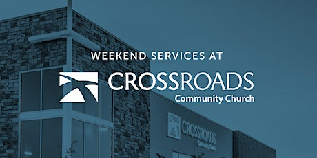 Crossroads Community Church (Parker, CO ) March 20 & 21 tickets