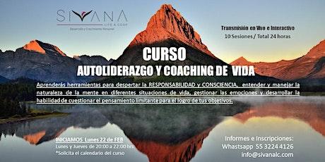 """Curso """"Autoliderazgo y Coaching de Vida"""" boletos"""