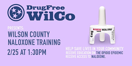 DrugFree WilCo Presents: Opioid Overdose & Naloxone Use Training 2/25 tickets