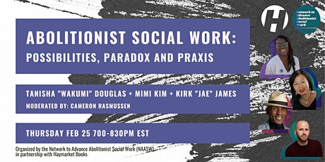 Abolitionist Social Work: Possibilities, Paradox and Praxis tickets