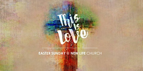 Easter @ NEW LIFE Church tickets
