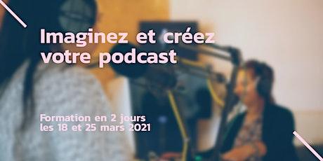 Imaginez & créez votre podcast billets